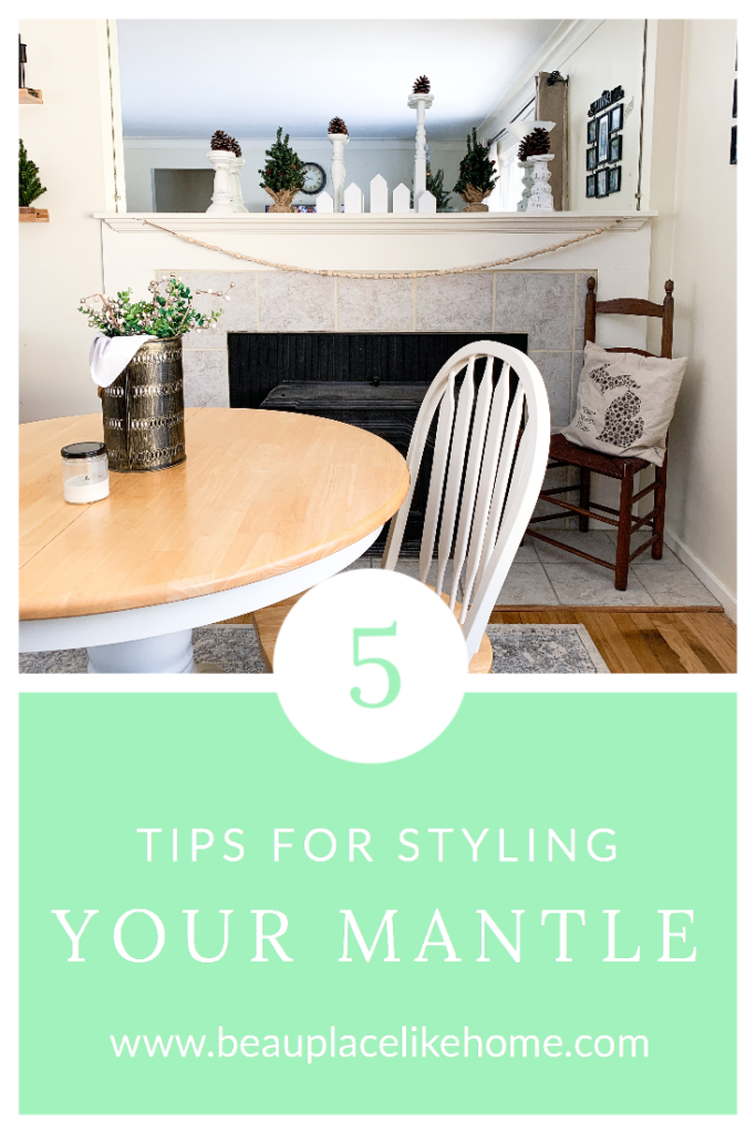 5 Tips for Styling Your Mantle